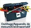 Outillage - Appareils de mesure - Electroportatif